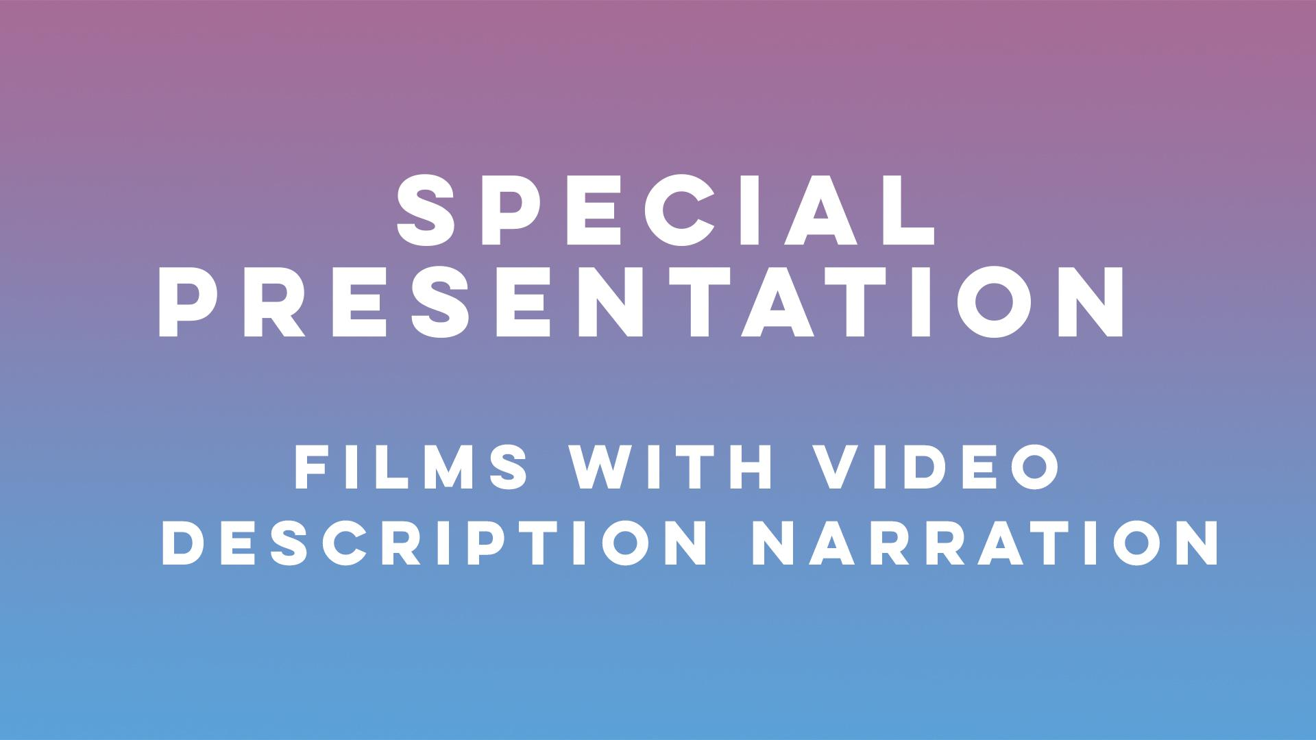 Special Program - Films with AD Narration